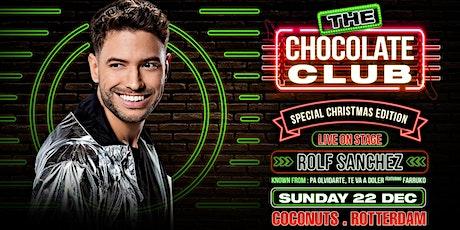 The Chocolate Club | Rolf Sanchez tickets