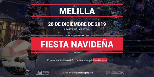 Fiesta navideña con Fran Guerrero en Pause&Play Parque Melilla