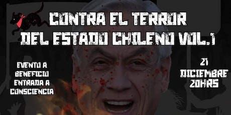 Contra el terror del Estado Chileno vol.1 Concierto benéfico entradas