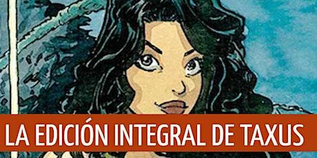 """Isaac Sánchez (Loulogio) presenta la edición integral del cómic """"Taxus"""" entradas"""