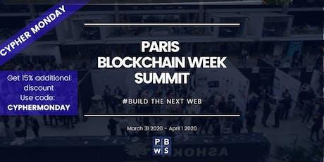PARIS BLOCKCHAIN WEEK SUMMIT 2020 tickets
