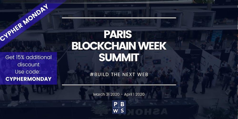 Paris Games Week 2020.Paris Blockchain Week Summit 2020 Tickets Tue Mar 31 2020