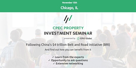 Chicago: CPEC PROPERTY INVESTMENT SEMINAR - 15th Dec 2019 tickets