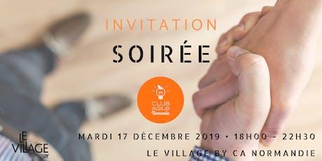 Soirée Agile • Village By CA Normandie billets