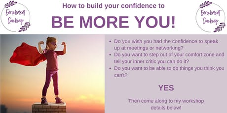 How to build your confidence to Be More You! tickets