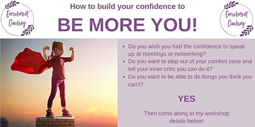 How to build your confidence to Be More You!
