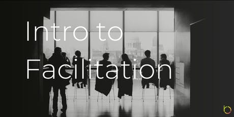 Workshop: Intro to Facilitation tickets