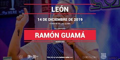 Monólogo Ramón Guamá en Pause&Play León Plaza entradas