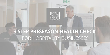 Pre-season Health Check for Hospitality Businesses tickets