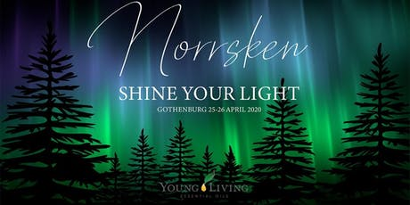 NORRSKEN - SHINE YOUR LIGHT - YOUNG LIVING EVENT IN GOTHENBURG 2020 tickets