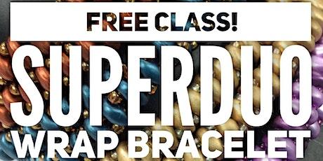 FREE Superduo Wrap Bracelet - Jewelry Making tickets