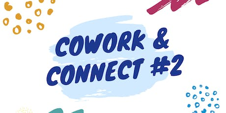 Cowork  & Connect #2 Tickets