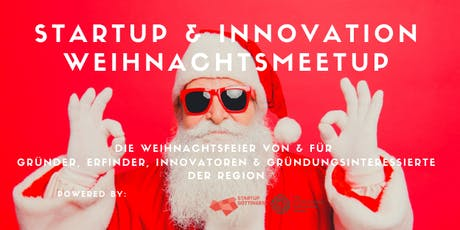 Startup & Innovation Meetup (Weihnachtsspecial) Tickets