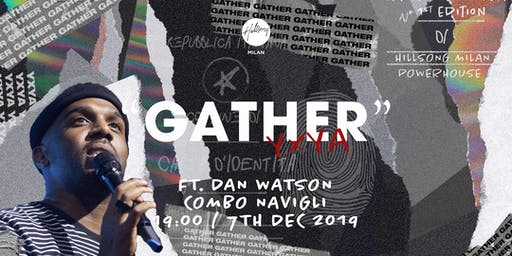 """Gather"" YxYA Night - Milan"