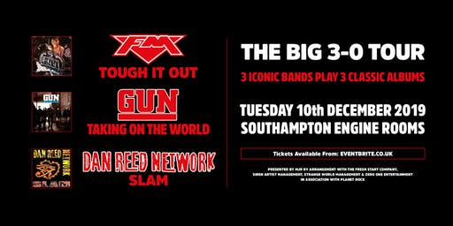 The Big 3-0 Tour: Dan Reed Network + FM + Gun (Engine Rooms, Southampton)