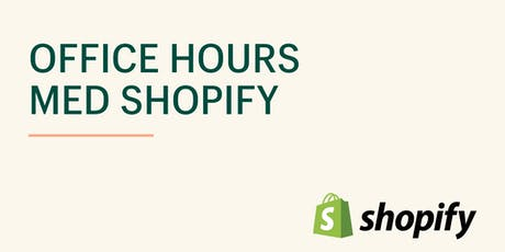Shopify Office Hours - Stockholm tickets