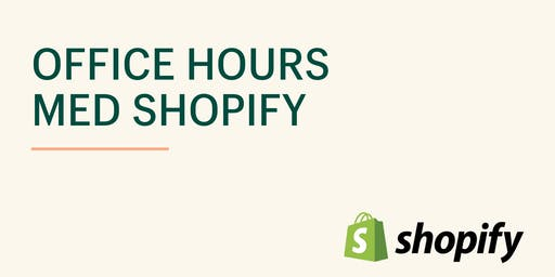 Shopify Office Hours - Stockholm