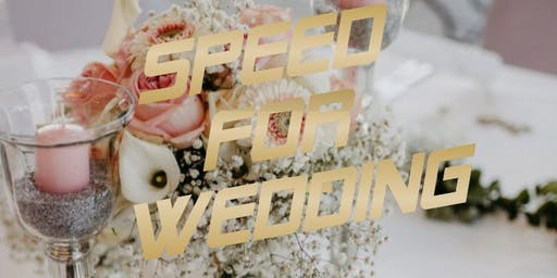 Speed for Wedding - Reloaded