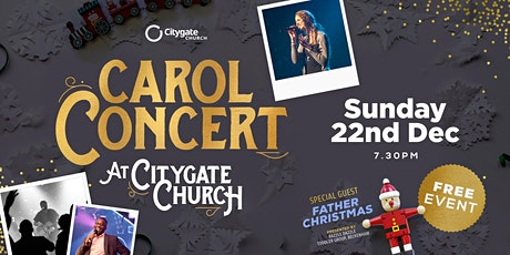 Citygate Carol Concert @ 7.30pm tickets