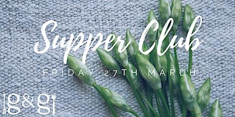 Gluts & Gluttony Seasonal Supper Club - 27th March tickets