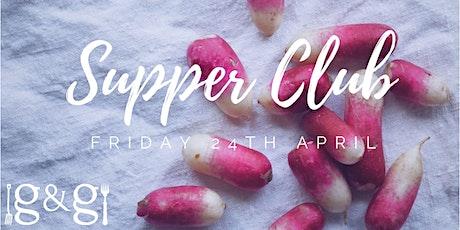 Gluts & Gluttony Seasonal Supper Club - 24th April tickets