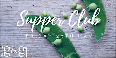 Gluts & Gluttony Seasonal Supper Club - 29th May tickets