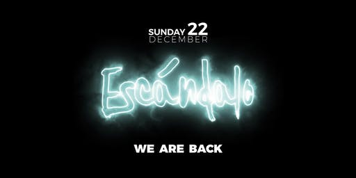 Escándalo · WE ARE BACK