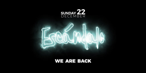 Escándalo · WE ARE BACK