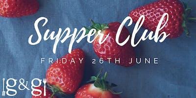 Gluts & Gluttony Seasonal Supper Club - 26th June
