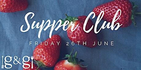 Gluts & Gluttony Seasonal Supper Club - 26th June tickets
