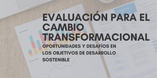 Evaluación para el Cambio Transformacional: Oportunidades/Desafíos en ODS