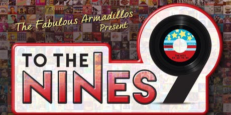 Fabulous Armadillos Present: To the 9's... Songs from 1959, 69, 79 and 1989 tickets
