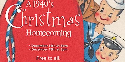 """""""A 1940s Christmas Homecoming Musical"""""""