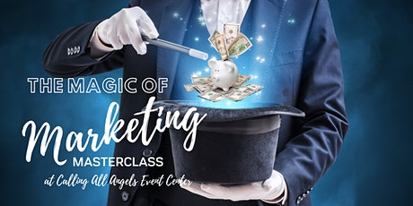 Magic of MARKETING Business Masterclass & Networking tickets
