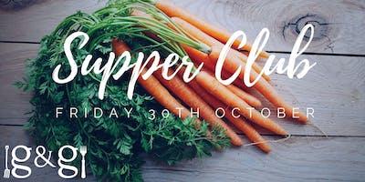Gluts & Gluttony Seasonal Supper Club - 30th October