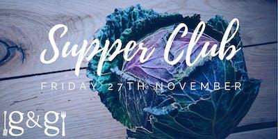Gluts & Gluttony Seasonal Supper Club - 27th November