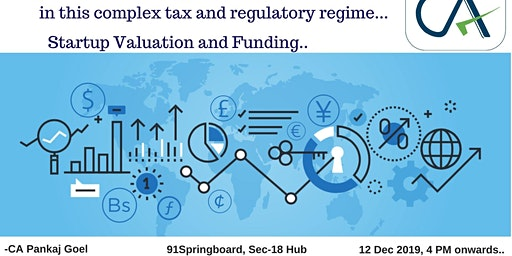 Tax compliance + Startup Valuation and Funding