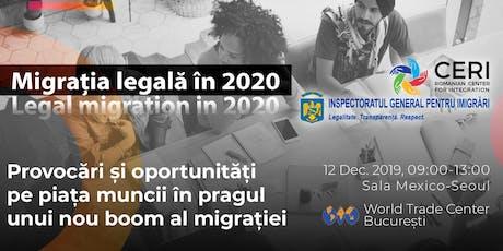 Migrația legală în 2020 - provocări și oportunități pe piața muncii tickets