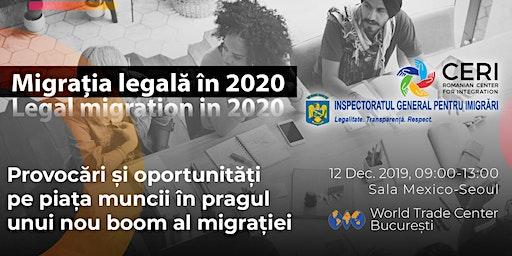 Migrația legală în 2020 - provocări și oportunități pe piața muncii