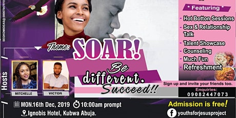 SOAR!  Be different. Succeed! tickets