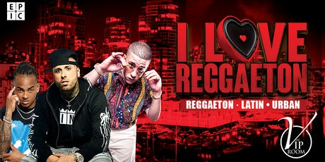 I LOVE REGGAETON tickets