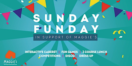 Sunday Funday in support of Maggie's