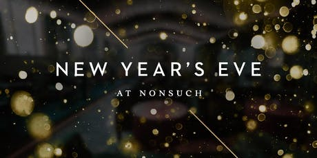 New Year's Eve at Nonsuch tickets