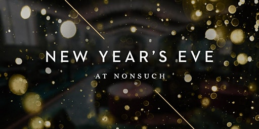 New Year's Eve at Nonsuch