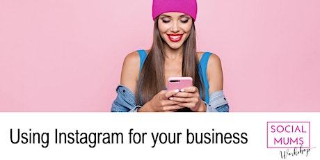 Using Instagram for your Business - Winchester tickets