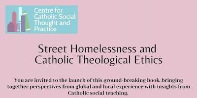 Book Launch - Street Homelessness & Catholic Theological Ethics