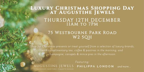 Luxury Christmas Shopping Evening at Augustine Jewels tickets