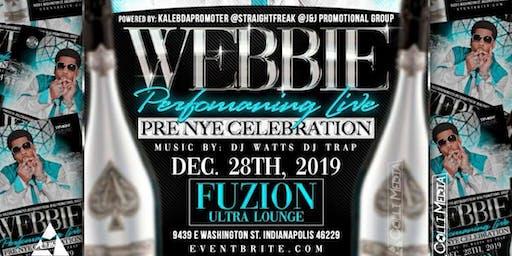 WEBBIE LIVE ( New Years Celebrations ) Indianapolis