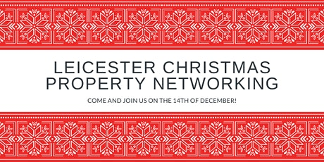 Leicester Christmas Property Networking tickets