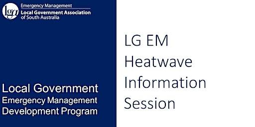 LG EM - Heatwave Information Session (2)